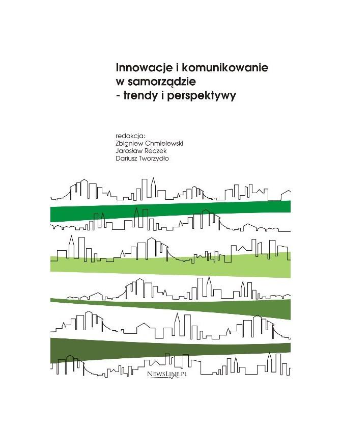 Okładka - Innowacje i komunikowanie w samorządzie- trendy i perspektywy
